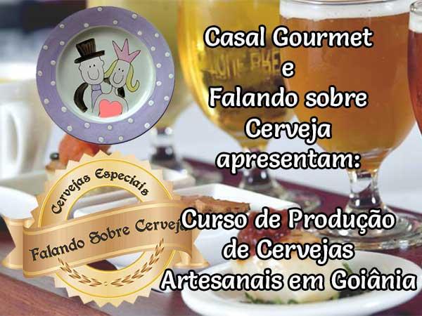 """Casal Gourmet e """"Falando sobre Cerveja"""" apresentam: Curso de Cervejas Artesanais em Goiânia"""